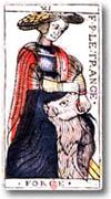 tarot Dodal, Force